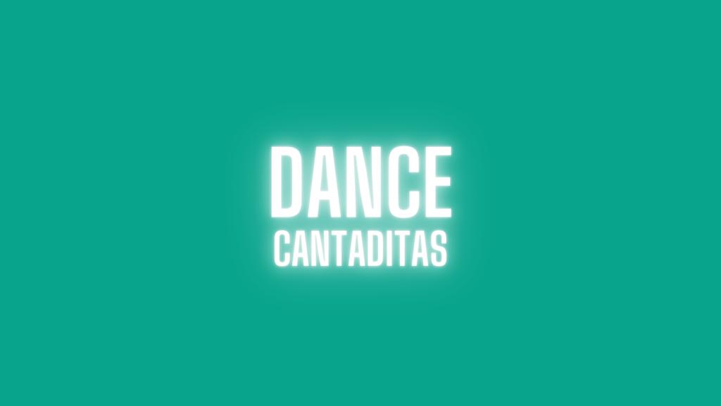 dance cantaditas
